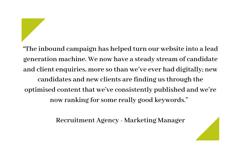 The inbound campaign has helped turn our website into a lead generation machine. -1